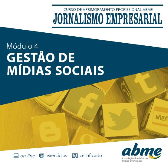 Jornalismo Empresarial - Módulo 4 - Gestão de Mídias Sociais
