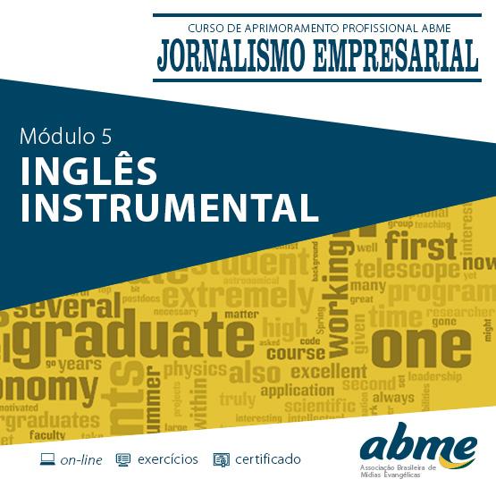 Jornalismo Empresarial - Módulo 5 - Inglês Instrumental