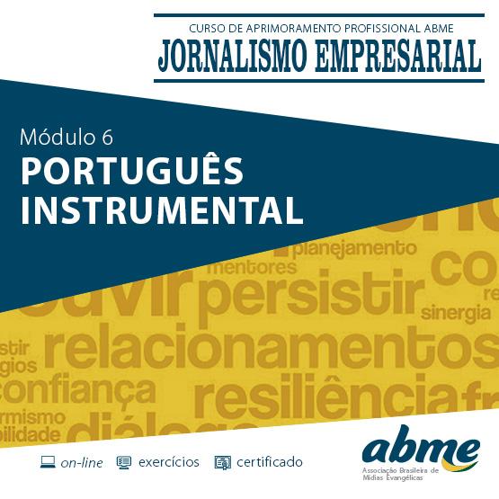 Jornalismo Empresarial - Módulo 6 - Português Instrumental
